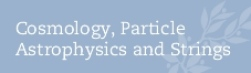 Cosmology, Particle Astrophysics and Strings